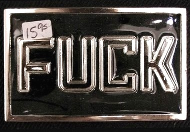 Belt buckle you Fuck